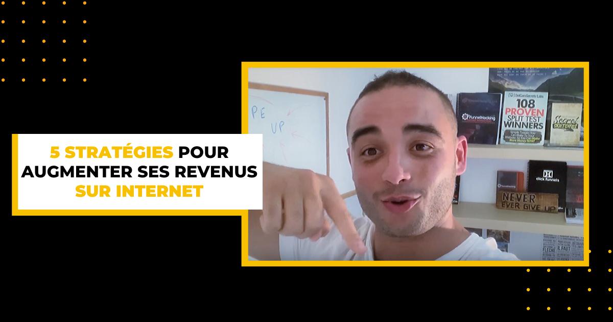 tunnels de vente : 5 stratégies pour augmenter ses revenus sur internet